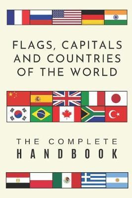 Flags, Capitals and Countries of the World by Wanderlust Press