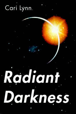 Radiant Darkness by Cari Lynn image