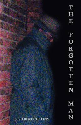 The Forgotten Man by Gilbert Collins image