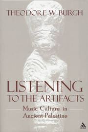 Listening to Artifacts by Theodore W. Burgh image