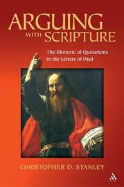 Arguing with Scripture by Christopher D. Stanley image