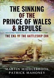 The Sinking of the Prince of Wales & Repulse by Martin Middlebrook image