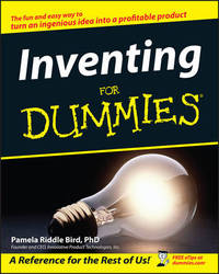 Inventing For Dummies by Pamela Riddle Bird