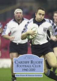 Cardiff Rugby Football Club 1940-2000 by Suzanne E. Evans image