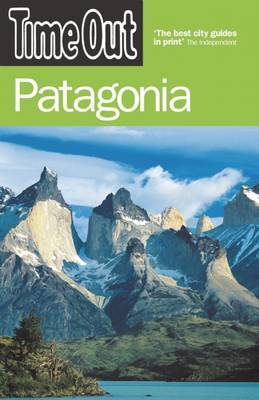 Time Out Patagonia - 2nd edition by Time Out Guides Ltd image