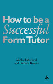 How to be a Successful Form Tutor by Michael Marland image