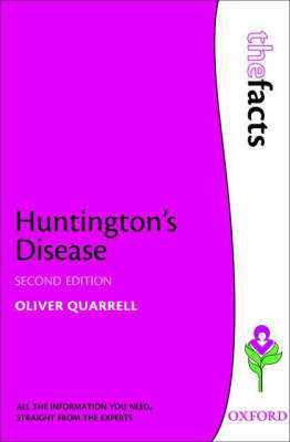 Huntington's Disease by Oliver W. J. Quarrell