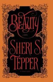Beauty by Sheri S Tepper