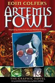 Artemis Fowl: The Graphic Novel by Eoin Colfer