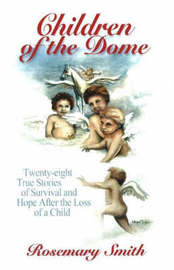 Children of the Dome by Rosemary Smith image