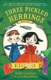Three Pickled Herrings by Sally Gardner