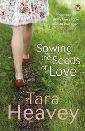 Sowing the Seeds of Love by Tara Heavey image