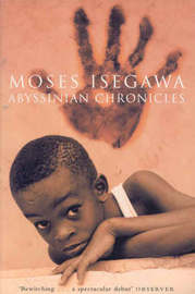 Abyssinian Chronicles by Moses Isegawa image