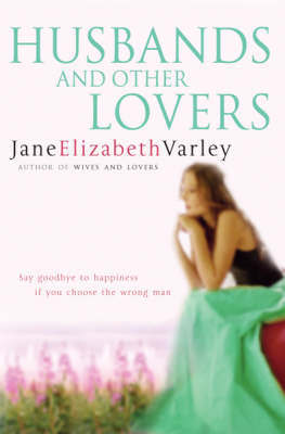 Husbands and Other Lovers by Jane E. Varley image