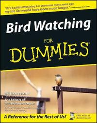 Bird Watching For Dummies by Bill Thompson