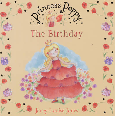 Princess Poppy by Janey Louise Jones