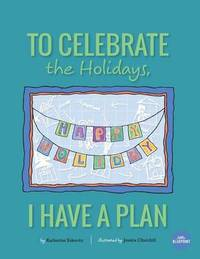 To Celebrate the Holidays, I Have a Plan by Katherine Eskovitz