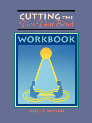 Cutting Ties That Bind Workbook