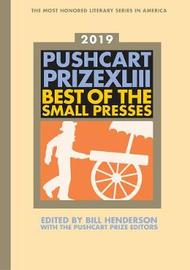 The Pushcart Prize XLIII by Henderson