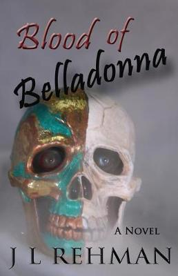 Blood of Belladonna by Jody L Rehman image