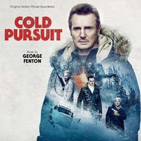 Cold Pursuit - Original Motion Picture Soundtrack by OST/George Fenton