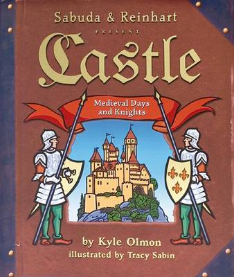 Castle: Medieval Days and Knights by Robert Sabuda image