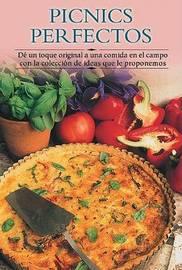 Picnics Perfectos: Di Un Toque Original a Una Comida En El Campo Con La Coleccion de Ideas Que Le Proponemos by Edimat Libros image