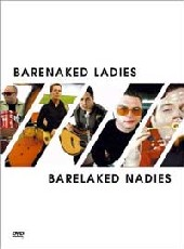 Barenaked Ladies - Barelaked Nadies on DVD