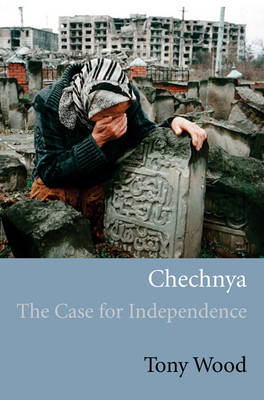 Chechnya by Tony Wood