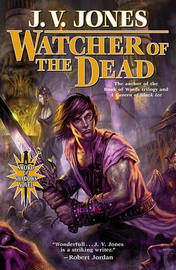 Watcher of the Dead by J.V. Jones