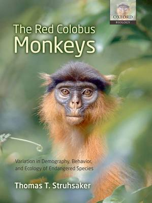 The Red Colobus Monkeys by Thomas T Struhsaker