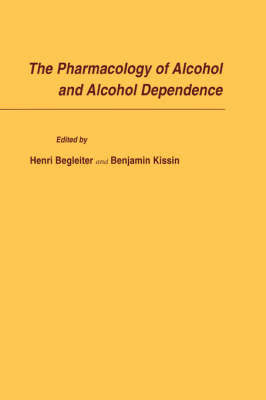 The Pharmacology of Alcohol and Alcohol Dependence