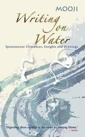 Writing on Water by Mooji