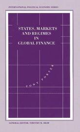 States, Markets and Regimes in Global Finance by Tony Porter image