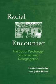 Racial Encounter by Kevin Durrheim