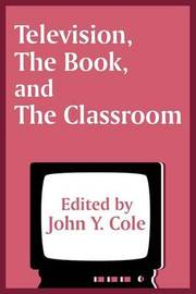 Television, the Book, and the Classroom by The Center for the Book image