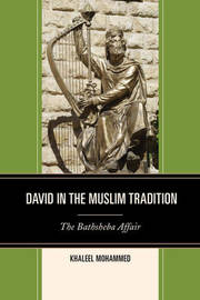 David in the Muslim Tradition by Khaleel Mohammed