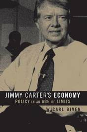 Jimmy Carter's Economy by W.Carl Biven