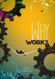 Why Work?: Arguments for the Leisure Society image