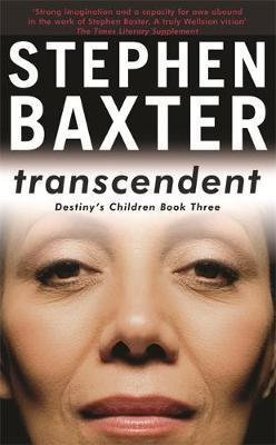 Transcendent (Destiny's Children #3) by Stephen Baxter image