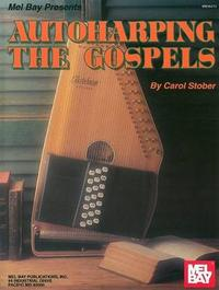 Autoharping the Gospels by Carol Stober image