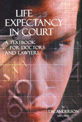 Life Expectancy in Court by T. W. Anderson image