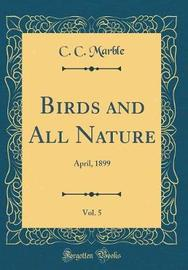 Birds and All Nature, Vol. 5 by C C Marble image