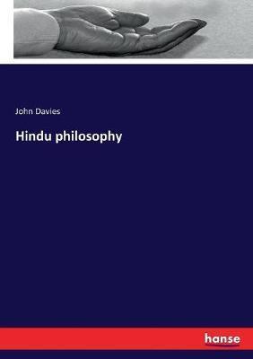 Hindu philosophy by John Davies