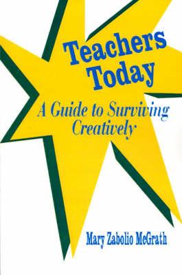 Teachers Today by Mary Zabolio McGrath image