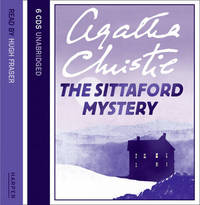 The Sittaford Mystery: Complete & Unabridged by Agatha Christie