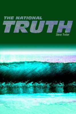 The National Truth by Steve Trotter image
