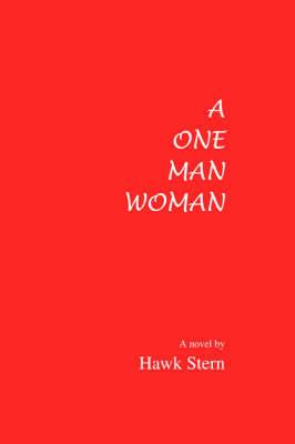 A One Man Woman by Hawk Stern image