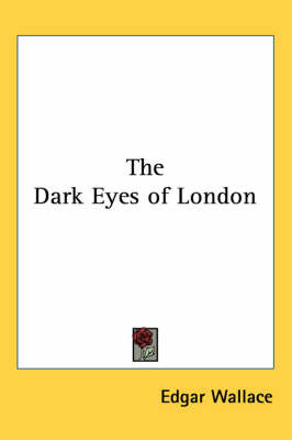 The Dark Eyes of London by Edgar Wallace image