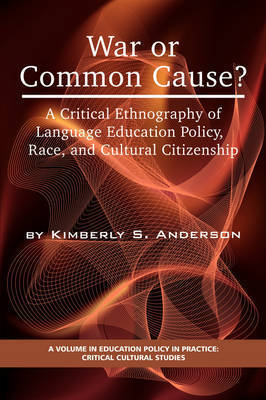 War or Common Cause? by Kimberly S. Anderson
